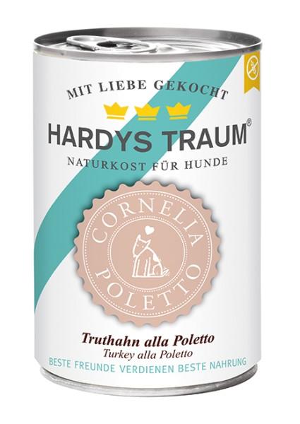 Hardys Traum Cornelia Poletto Edition Truthahn alla Poletto 400g